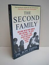 The Second Family by Dr. Ron Taffel