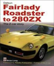 Datsun Fairlady Roadster To 280ZX : Z-Car Story by Brian Long (2006, Paperback)