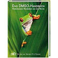 Das DMSO-Handbuch Hartmut P. A. Fischer