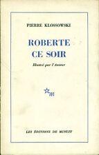 Pierre KLOSSOWSKI, Roberte ce soir. Les Eitions de Minuit 1970
