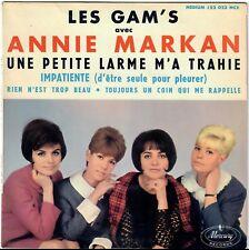 LES GAM'S AVEC ANNIE MARKAN Impatiente Rien n'est trop beau 1964 EP Yé-yé girl