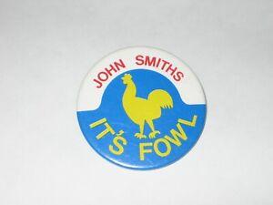 Vintage Beer Badge JOHN SMITHS IT'S FOWL