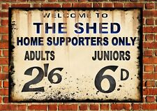 Shed End Chelsea Style Metal Sign Football  Vintage Sign Blues Gift