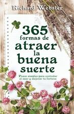 365 FORMAS DE ATRAER LA BUENA SUERTE / 365 WAYS TO ATTRACT GOOD LUCK - WEBSTER,