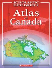 Scholastic Childrens Atlas of Canada