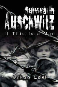 Survival In Auschwitz : If This Is a Man 9789562915632 by Primo Levi