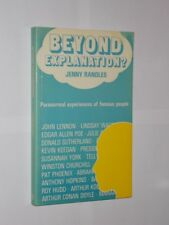 Beyond Explanation? Jenny Randles. Paranormal Experiences Of Famous People 1986.