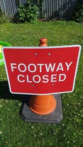 Footway Closed Road Cone Sign Chapter 8 Streetworks Roadwork Sign NEW LAST ONE !