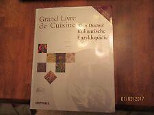 Alain Ducasse Kulinarische Enzyklopaedie -Grand Livre de Cuisine -Deutsch