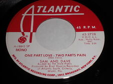 Sam And Dave: One Part Love - Two Parts Pain 45 - Soul