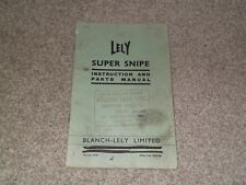 Blanche Lely Super Snipe 1969 Rare Collectors Vintage Parts Operators Manual