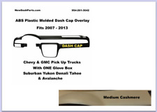 Chevy GMC Suburban Yukon Denali Tahoe Avalanche DASH CAP 2007-2013 Med Cashmere