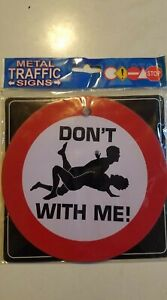 New metal sign Vintage road traffic Style Lightweight Metal Fun adult humour