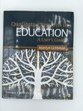 Qualitative Research in Education: A User's Guide by Marilyn V. Lichtman