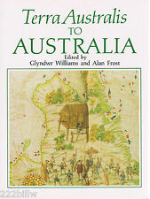 Terra Australis to Australia edited by Glyndwr Williams & Alan Frost hcdj