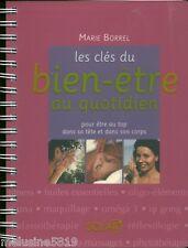 Livre santé  les clés du bien-être - Marie Borrel    book