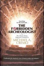 Forbidden Archeologist: The Atlantis Rising Magazine Columns of Michael A. Cremo