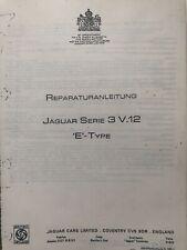 Jaguar E Type V12 Serie 3 1971-1975 Werkstatthandbuch deutsch Reparatur