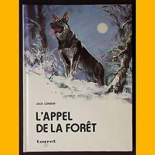L'APPEL DE LA FORÊT Jack London Bertello 1978
