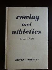 Rowing and Athletics by B.C. Fisher