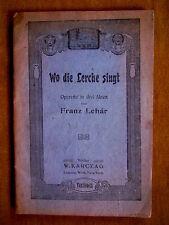 """""""Wo die Lerche singt … - Operette in drei Akten"""" von Willner und Reichert (1918)"""