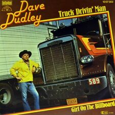 "7"" DAVE DUDLEY Truck Driving Man / Girl On The Billboard BELLAPHON Country 1980"