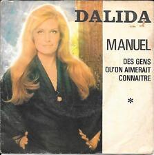 """45 TOURS / 7"""" SINGLE--DALIDA--MANUEL / DES GENS QU'ON AIMERAIT CONNAITRE--1974"""