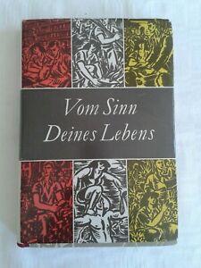 Vom Sinn Deines Lebens, sozialistische und bürgerliche Moral - eine Anthologie
