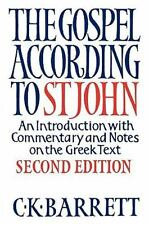 The Gospel According To St John - An Introduction With Commentary And Notes O...