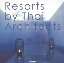 Resorts by Thai Architects by Page One Publishing (Hardback, 2010) New Book