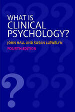What is Clinical Psychology? by Oxford University Press (Paperback, 2006)