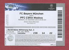 Orig.Ticket   Champions League  14/15  BAYERN MÜNCHEN - ZSKA MOSKAU  !!  SELTEN