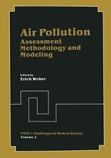 Nato Challenges of Modern Society: Air Pollution : Assessment Methodology and...