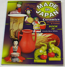 Collector's Guide to MADE IN JAPAN Ceramics IV, Identification & Values ~ BOOK