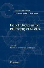 French Studies in the Philosophy of Science : Contemporary Research in France...