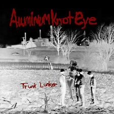 ALUMINUM KNOT EYE Trunk Lunker LP . black lips catholic boys insane lost sounds