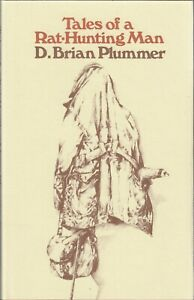 PLUMMER BRIAN WORKING TERRIERS BOOK TALES OF A RAT HUNTING MAN DOGS hardback NEW