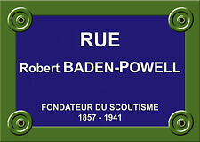 PLAQUE de RUE Type PARIS Robert BADEN POWELL SCOUTISME GUIDE SCOUT ALU 20x30 cm
