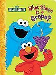 What Shape is a Grape? (Sesame Street) by Webster, Christy
