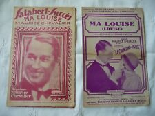 2 partitions Maurice Chevalier année 1929 Ma Louise  lot 7