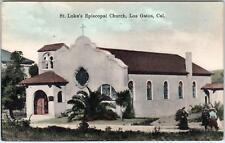 LOS GATOS, CA California  ST LUKES EPISCOPAL Church   Handcolored  1913 Postcard