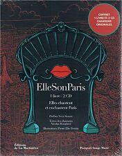 ELLE SON PARIS Elles chantent et enchantent Paris livre + 2 CD