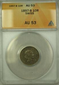 1897-B Switzerland Silver 10 Rappen Coin ANACS AU 53 KM#27
