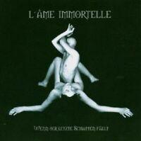 """L'AME IMMORTELLE """"WENN DER LETZTE ..."""" CD NEUWARE"""