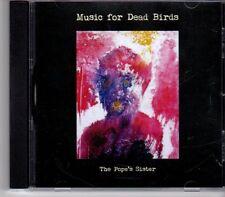 (ET197) Music For Dead Birds, The Pope's Sister - CD
