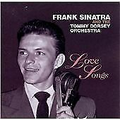 Frank Sinatra & The Tommy Dorsey Orchestra Love Songs CD