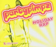 Partypimpz Holiday rap (2005, feat. MC Miker G. & DJ Sven) [Maxi-CD]