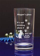 Personalizzato Inciso non bere da solo se gatto è a casa Hi-Palla di vetro 84