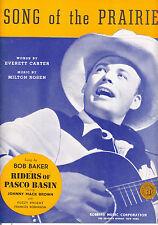 "RIDERS OF PASCO BASIN Sheet Music ""Song Of The Prairie"" Bob Baker"
