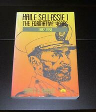 Haile Sellassie 1: The Formative Years 1892-1936 Harold G. Marcus